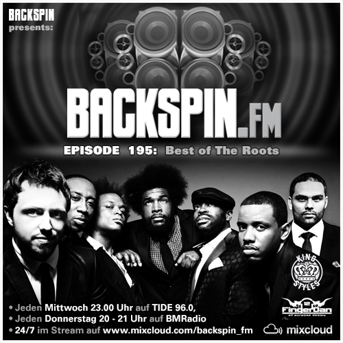 BACKSPIN FM – Episode 195 – Best of The Roots
