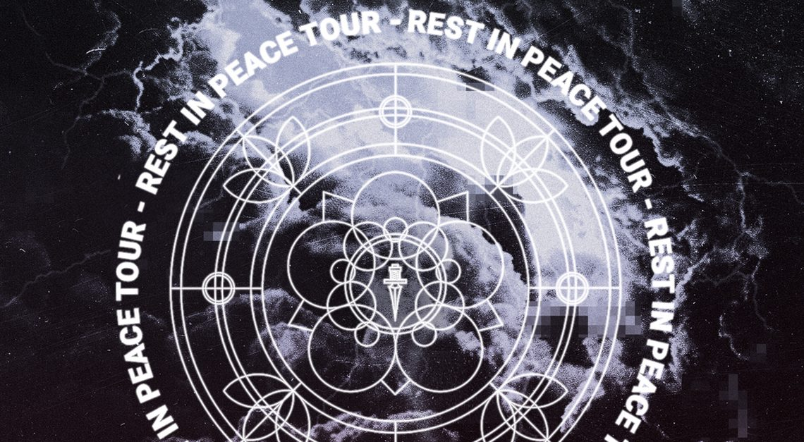 Rest in peace Tour